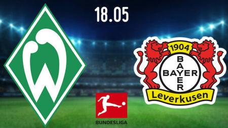 Werder Bremen vs Bayer Leverkusen Prediction: Bundesliga Match on 18.05.2020