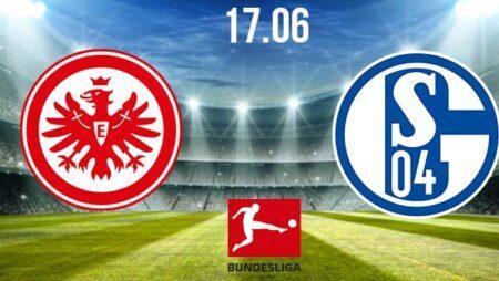 Eintracht Frankfurt vs Schalke Preview and Prediction: Bundesliga Match on 17.06.2020