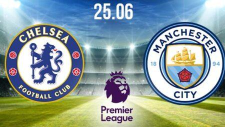 Chelsea vs Manchester City Preview and Prediction: Premier League Match on 25.06.2020