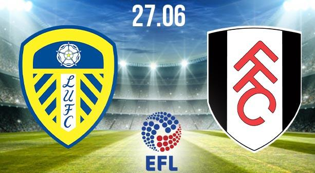 Leeds United vs Fulham Preview and Prediction: EFL Match on 27.06.2020