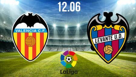 Valencia vs Levante Preview and Prediction: La Liga Match on 12.06.2020