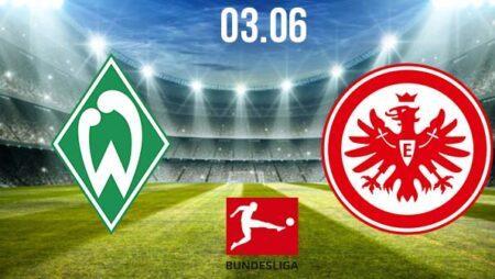 Werder Bremen vs Eintracht Frankfurt Preview and Prediction: Bundesliga Match on 03.06.2020