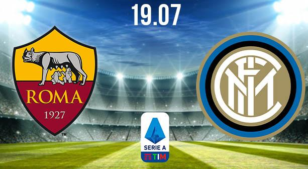 AS Roma vs Inter Milan Preview and Prediction: Serie A Match on 19.07.2020