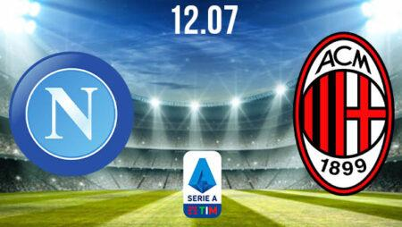 Napoli vs AC Milan Preview and Prediction: Serie A Match on 12.07.2020