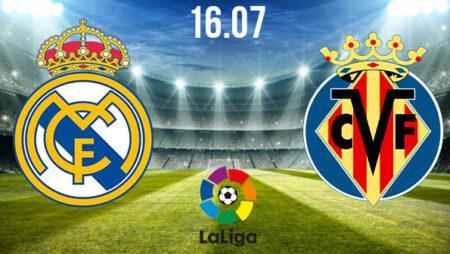 Real Madrid vs Villareal Preview and Prediction: La Liga Match on 16.07.2020