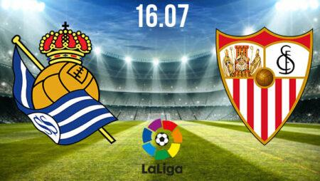 Real Sociedad vs Sevilla Preview and Prediction: La Liga Match on 16.07.2020