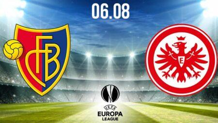 Basel vs Eintracht Frankfurt Preview Prediction: UEL Match on 06.08.2020