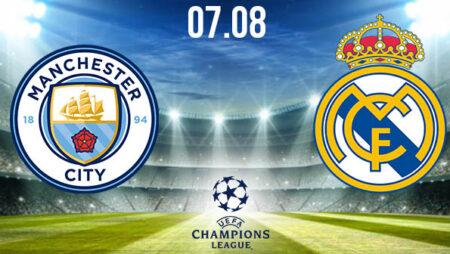 Manchester City vs Real Madrid Preview Prediction: UEFA Match on 07.08.2020