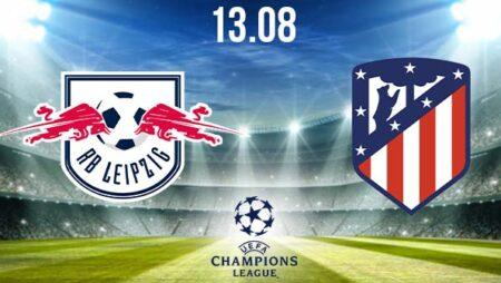 RB Leipzig vs Atletico Preview Prediction: UEFA Match on 13.08.2020