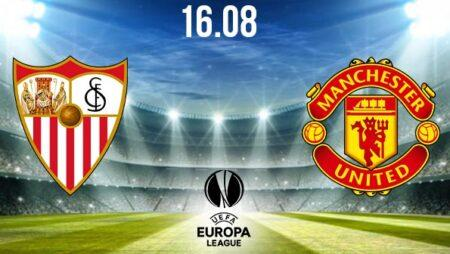 Sevilla vs Manchester United Preview Prediction: UEL Match on 16.08.2020