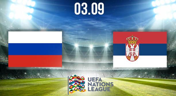 Russia vs Serbia Preview Prediction: Nations League Match on 03.09.2020