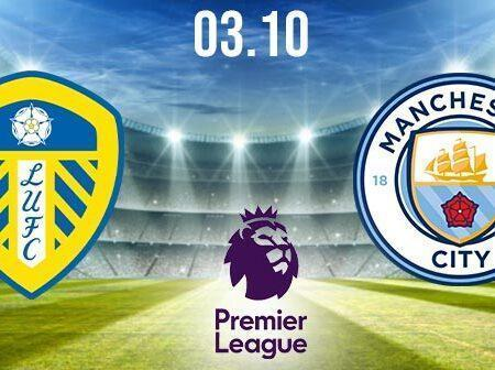 Leeds United vs Manchester City Prediction: Premier League Match on 03.10.2020