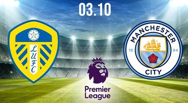 Leeds United vs Manchester City Prediction: Premier League Match on 03.10.2020