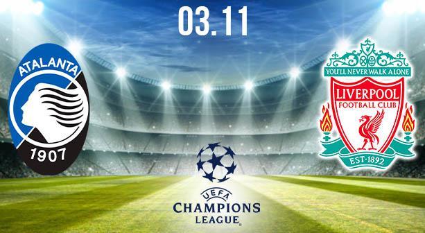 Atalanta vs Liverpool Prediction: UEFA Match on 03.11.2020