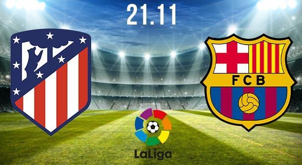 Atletico Madrid vs Barcelona Preview and Prediction: La Liga Match on 21.11.2020