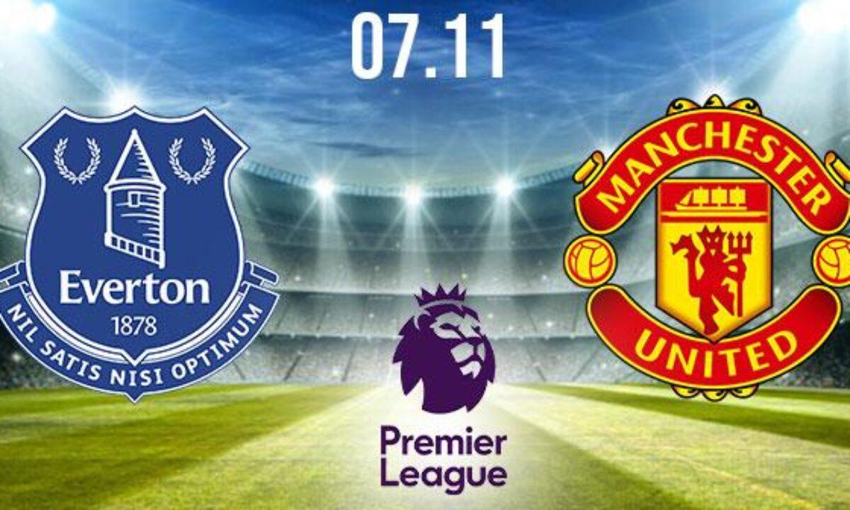 Everton vs Manchester United Prediction: PL Match | 07.11.2020 - Kenya-Betting