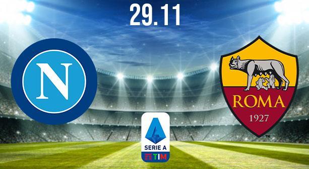 Napoli vs AS Roma Prediction: Serie A Match on 29.11.2020