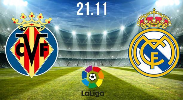 Villareal vs Real Madrid Preview and Prediction: La Liga Match on 21.11.2020