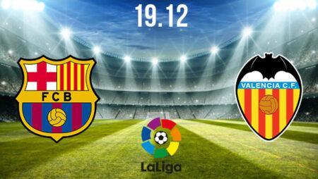 Barcelona vs Valencia Preview and Prediction: La Liga Match on 19.12.2020