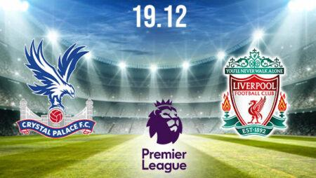 Crystal Palace vs Liverpool Preview and Prediction: Premier League Match on 19.12.2020