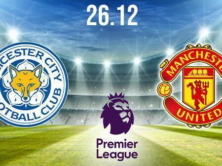 Leicester City vs Manchester United Preview and Prediction: Premier League Match on 26.12.2020