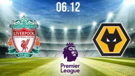 Liverpool vs Wolverhampton Preview and Prediction: Premier League Match on 06.12.2020