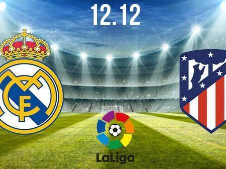 Real Madrid vs Atletico Madrid Preview and Prediction: La Liga Match on 12.12.2020