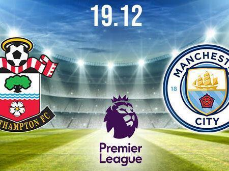 Southampton vs Manchester City Preview and Prediction: Premier League Match on 19.12.2020