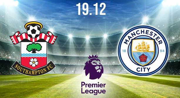 Southampton vs Manchester City Preview and Prediction: Premier League Match on 19.12.2020