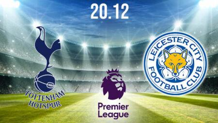 Tottenham vs Leicester Preview and Prediction: Premier League Match on 20.12.2020