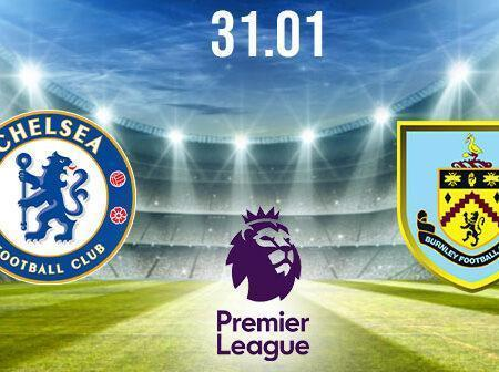 Chelsea vs Burnley Preview and Prediction: Premier League Match on 31.01.2021