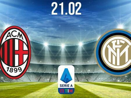 AC Milan vs Inter Milan Preview and Prediction: Serie A Match on 21.02.2021