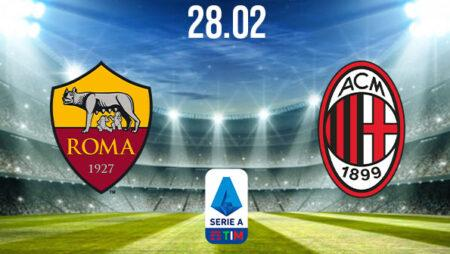 AS Roma vs AC Milan Preview and Prediction: Serie A Match on 28.02.2021