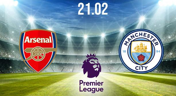 Arsenal vs Manchester City Preview and Prediction: Premier League Match on 21.02.2021
