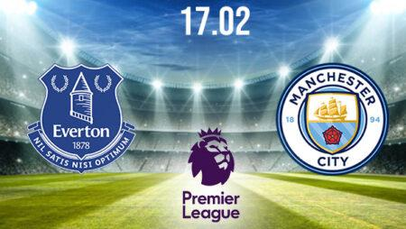Everton vs Manchester City Preview and Prediction: Premier League Match on 17.02.2021