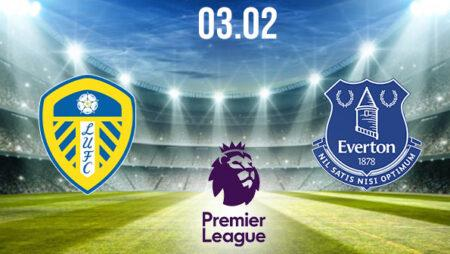 Leeds United vs Everton Preview and Prediction: Premier League Match on 03.02.2021