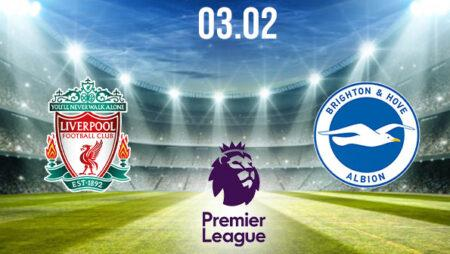Liverpool vs Brighton Preview and Prediction: Premier League Match on 03.02.2021