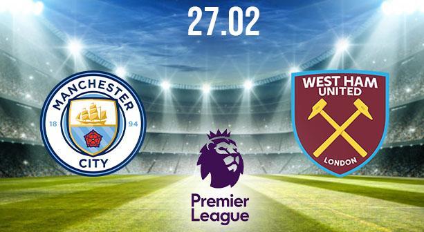 Manchester City vs West Ham Preview and Prediction: Premier League Match on 27.02.2021