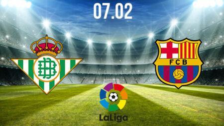 Real Betis vs Barcelona Preview and Prediction: La Liga Match on 07.02.2021