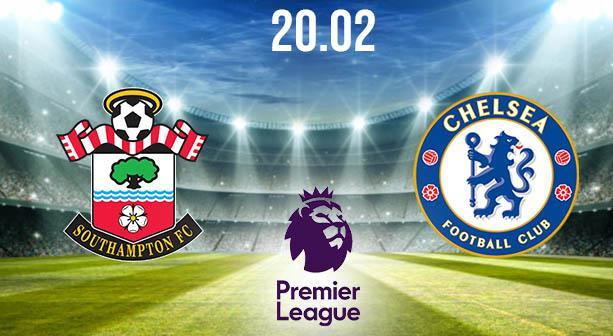 Southampton vs Chelsea Preview and Prediction: Premier League Match on 20.02.2021