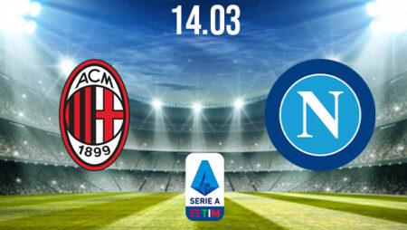 AC Milan vs Napoli Preview and Prediction: Serie A Match on 14.03.2021