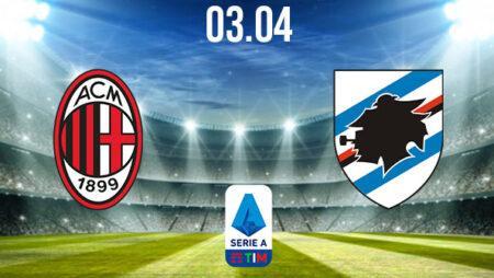 AC Milan vs Sampdoria Preview and Prediction: Serie A Match on 03.04.2021