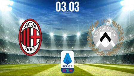 AC Milan vs Udinese Preview and Prediction: Serie A Match on 03.03.2021