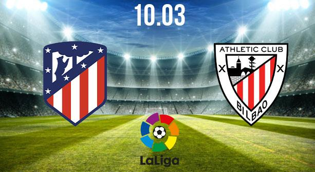 Atletico Madrid vs Athletic Bilbao Preview and Prediction: La Liga Match on 10.03.2021
