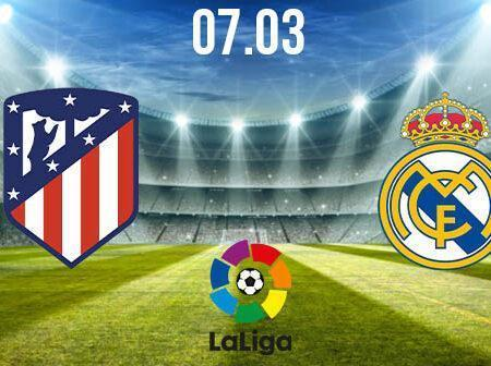 Atletico Madrid vs Real Madrid Preview and Prediction: La Liga Match on 07.03.2021