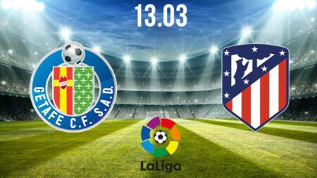 Getafe vs Atletico Madrid Preview and Prediction: La Liga Match on 13.03.2021