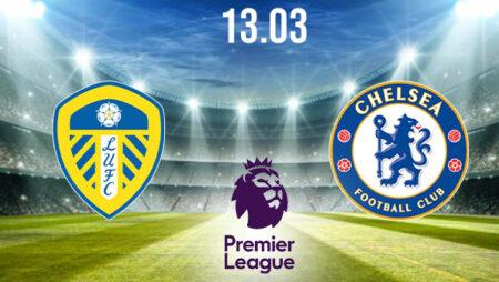 Leeds United vs Chelsea Preview and Prediction: Premier League Match on 13.03.2021