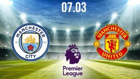 Manchester City vs Manchester United Preview and Prediction: Premier League Match on 07.03.2021