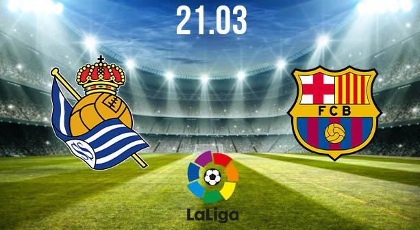 Real Sociedad vs Barcelona Preview and Prediction: La Liga Match on 21.03.2021