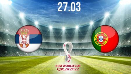 Serbia vs Portugal Preview and Prediction: World Cup Qualifier on 27.03.2021